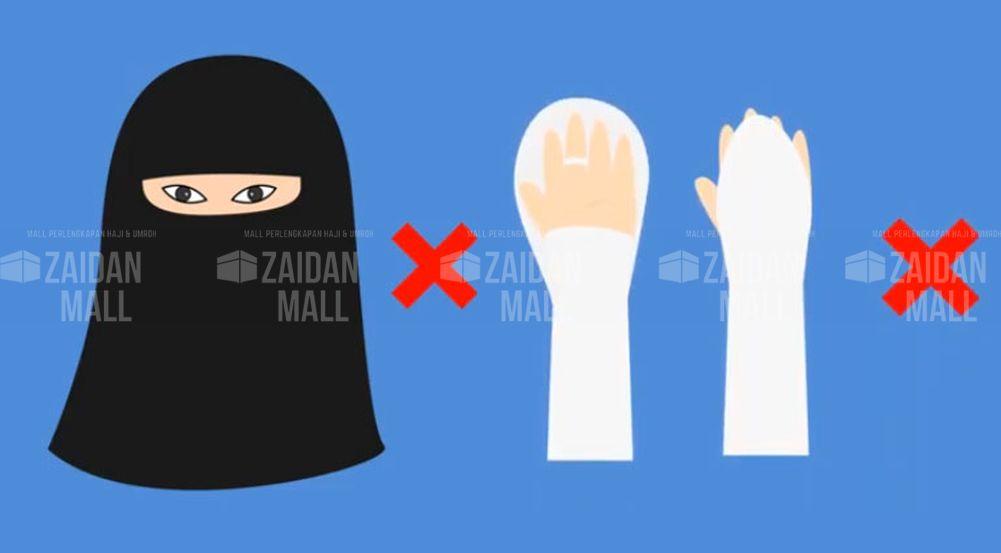 Perlengkapan Umroh Wanita yang Dilarang Saat Umroh